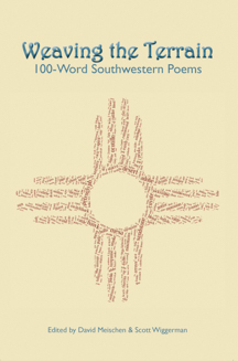 Weaving the Terrain: 100-Word Southwestern Poems