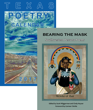 2017 Texas Poetry Calendar and Bearing the Mask: Southwestern Persona Poems
