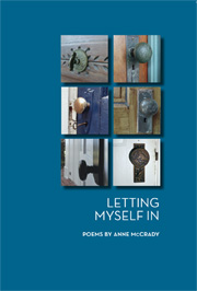 Cover of Letting Myself In by poet Anne McCrady